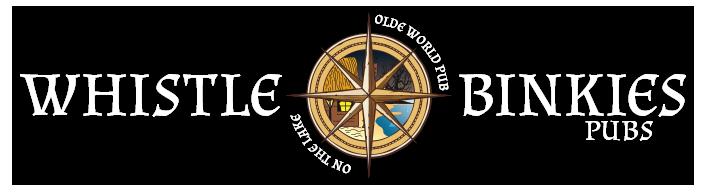 Whistle Binkies Olde World Pub & Whistle Binkies on the Lake